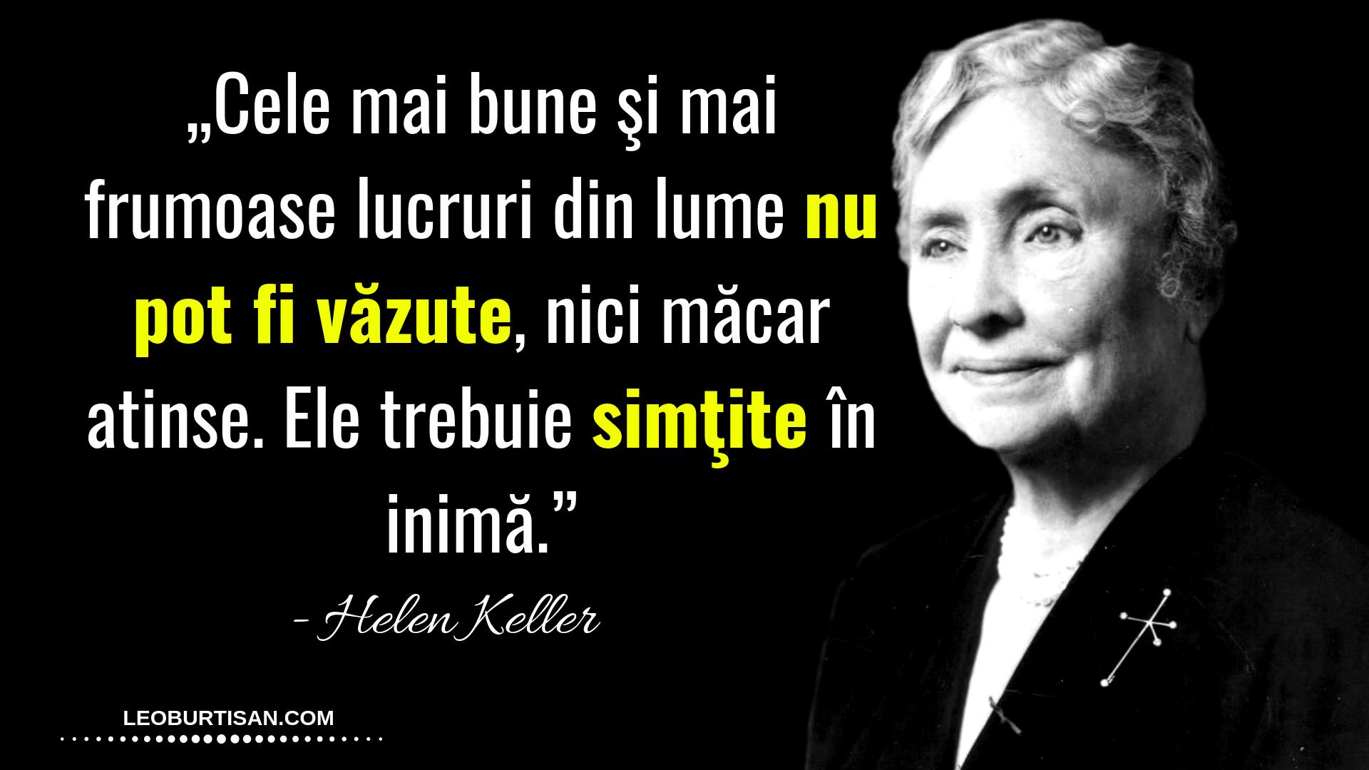 Helen Keller – 13 Citate Despre Fericire, Viziune Și Scop În Viață