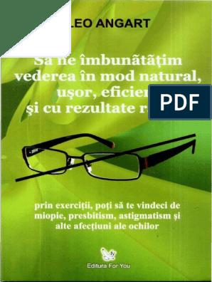 Cum să restabiliți sau să îmbunătățiți vederea