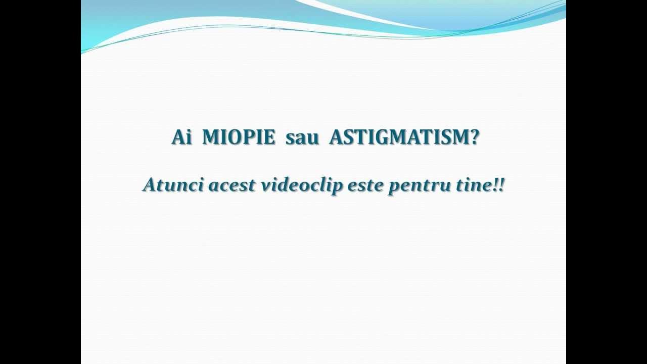 exerciții de astigmatism și hipermetropie