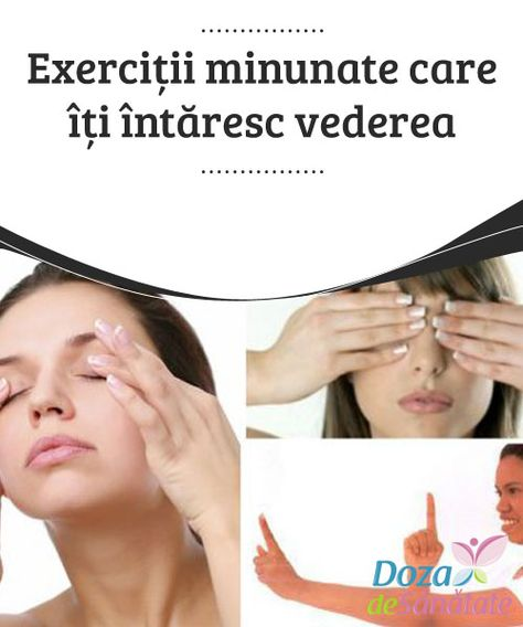 exerciții pentru îmbunătățirea vederii minus una