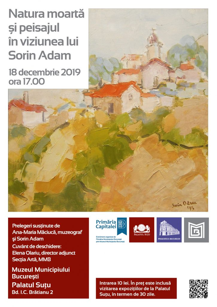 Din tainele picturii: Natura moartă și peisajul în viziunea lui Sorin Adam